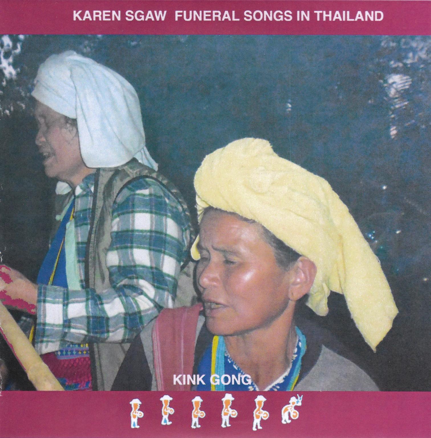 KINK GONG - Karen Sgaw Funeral Songs In Thailand : CD-R