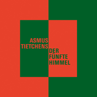 ASMUS TIETCHENS - Der fünfte Himmel : LP