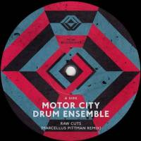 MOTOR CITY DRUM ENSEMBLE - Raw Cuts Remixes : MCDE (HOL)