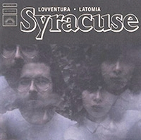 SYRACUSE - Lovventura / Latomia : 7inch