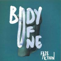 FAZE ACTION - Body Of One : 2LP