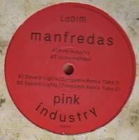 MANFREDAS - PINK INDUSTRY (INCL. ZONGAMIN REMIXES) : LES DISQUES DE LA MORT (FRA)