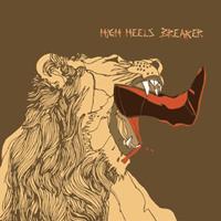 HIGH HEELS BREAKER - High Heels Breaker (LP+CD Edition) : DRUMPOET COMMUNITY (SWI)