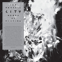 JON HASSELL - City: Works Of Fiction : 3CD