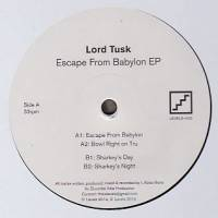LORD TUSK - Escape From Babylon EP : 12inch