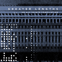 VA - Greater Lengths: An ALL SAINTS COMPILATION : 2CD