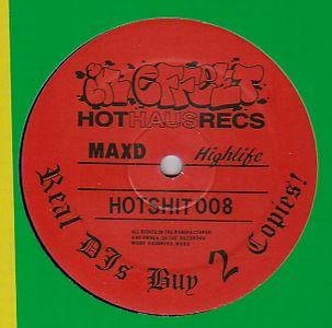 MAX D - High Life : 12inch