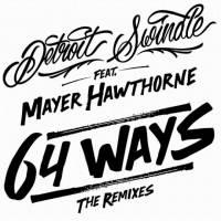 DETROIT SWINDLE - 64 Ways Feat MAYER HAWTHORNE : 12inch