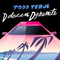 TODD TERJE - Delorean Dynamite : 12inch