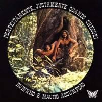 RUBINHO E MAURO ASSUMPÇÃO - Perfeitamente, Justamente Quando Cheguei : CD