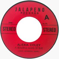 ALEXIA COLEY - Beautiful Waste Of Time : Jalapeno (UK)