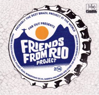 FRIENDS FROM RIO - Friends From Rio Project 2014 : LP