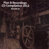 VARIOUS - Episode 01 CD Compilation : PLAN B (US)
