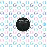 HRDVSION - Mr. Loser EP : 12inch