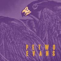 PETWO EVANS - Petwo Evans EP : 10inch