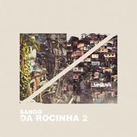 SANGO - Da Rocinha 2 : LP