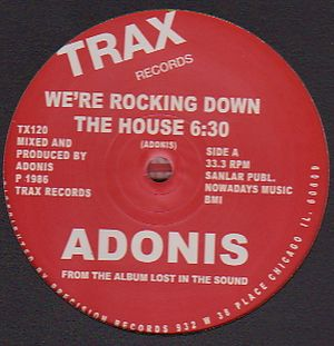 ADONIS - We're Rockin Down The House : TRAX (UK)