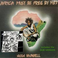 HUGH MUNDELL - Africa Must Be Free By 1983. : CD