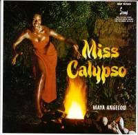 MAYA ANGELOU - Miss Calypso : CD