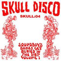 SHACKLETON vs GATEKEEPER - Soundboy's Bones Get Buried Vol.1 : 12inch
