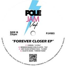VARIOUS - Forever Closer EP : POLE JAM VINYL (UK)