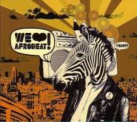 VARIOUS ARTIST - We Love Afrobeat : COMET (FRA)