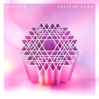 TEMPLES - Shelter Song (Remixes) : HEAVENLY (UK)
