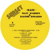 RAZZ - Kill Yourself Dancing : 12inch