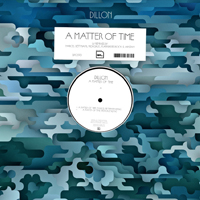 DILLON - A Matter Of Time Remixes : BPITCH CONTROL (GER)
