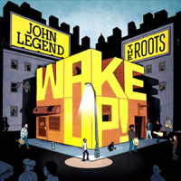 JOHN LEGEND AND THE ROOTS - Wake Up! : WHITE (UK)