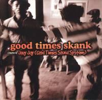 VARIOUS - Good Times Skank : CD