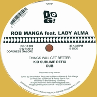 ROB MANGA feat. LADY ALMA - Things Will Get Better : 12inch