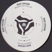 MARK FORSHAW - Sequester EP : 12inch