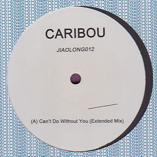 CARIBOU - Can't Do Without You : 12inch