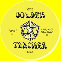 GOLDEN TEACHER - Party People / Love : 12inch