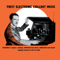 S.J.HOFFMAN & H.RAVEL & LES BAXTER - First Electronic Chillout Music : LP