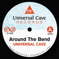 UNIVERSAL CAVE - Around The Bend / Riding : 7inch