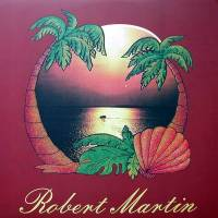 ROBERT MARTIN - The Long Goodbye : LP