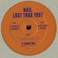 NAIL - Lost Trax 1997 : SHABBY DOLL (UK)