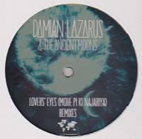 DAMIAN LAZARUS & THE ANCIENT MOONS - Lovers' Eyes (Mohe Pi Ki Najariya) : 12inch