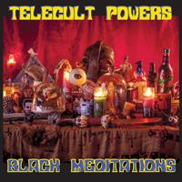 TELECULT POWERS - Black Meditations : LP