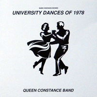 QUEEN CONSTANCE BAND - University Dances Of 1978 : CD