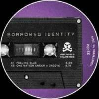 BORROWED IDENTITY - EP : HOME TAPING IS KILLING MUSIC (UK)