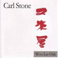 CARL STONE - Woo Lae Oak : UNSEEN WORLDS (US)