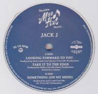 JACK J - Looking Forward to You / Take It to the Edge / Something (On My Mind) : 12inch