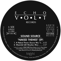 SOUND SOURCE - Naked Themes EP : ECHOVOLT (HOL)