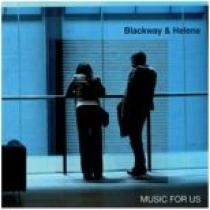 BLACKWAY & HELENE - Music For Us : 12inch
