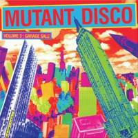 VARIOUS - Mutant Disco Vol.3 -GARAGE SALE : 2LP