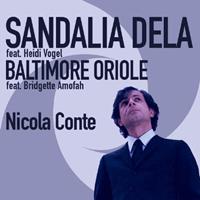 NICOLA CONTE - Sandalia Dela / Baltimore Oriole : 7inch