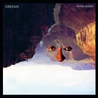 DREEMS - In The Desert Remixes : 12inch